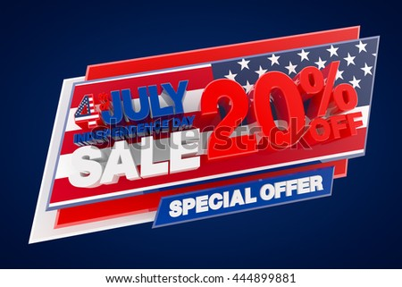 4th JULY INDEPENDENCE DAY SALE 20 % OFF SPECIAL OFFER, Sale background, Big sale, Sale tag, Sale poster, Banner Design  illustration 3D rendering