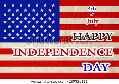 4th of july Happy Independence Day text on United States of America flag