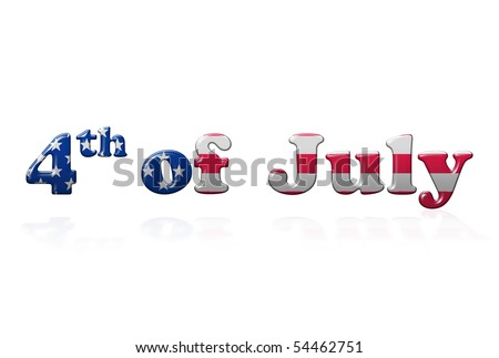 4th of July writing with reflection over white background - stock photo