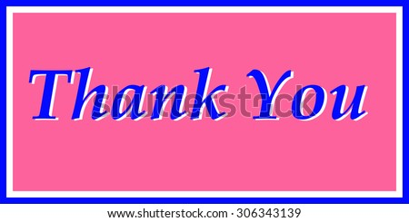 """Thank You"" in Pink and Blue"