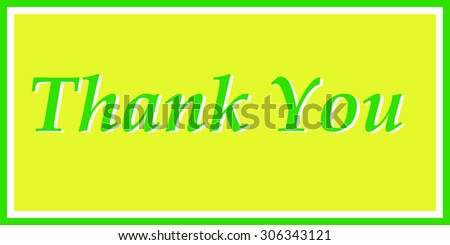 """Thank You"" in Yellow and Green"