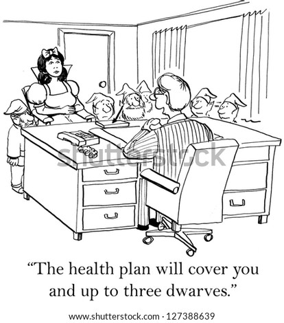 """""""The health plan will cover you and up to three dwarves."""" - stock photo"""