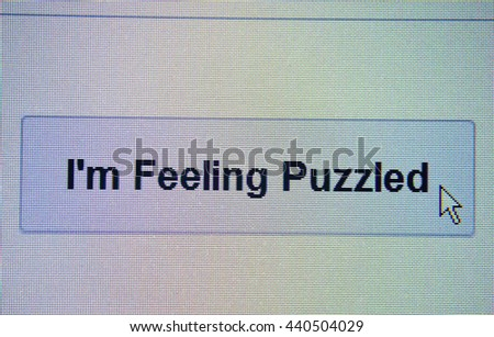 The mouse arrow is stuck in the i`m feeling puzzled