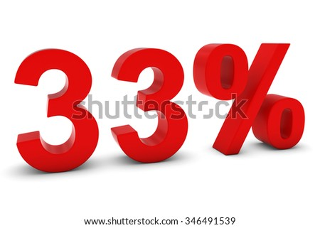 33% - Thirty Three Percent Red 3D Text Isolated on White