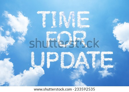 """""""time for update"""" cloud word on sky. - stock photo"""