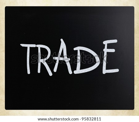 """Trade"" handwritten with white chalk on a blackboard - stock photo"
