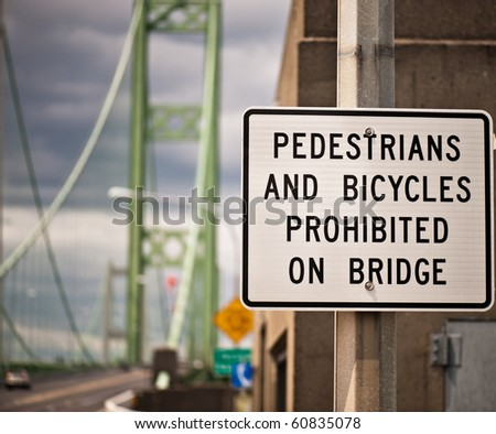 traffic sign on the Tacoma Narrows Bridge.