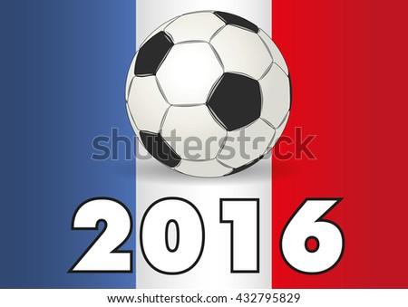 2016 UEFA European Championship. Soccer ball on a france flag - stock photo