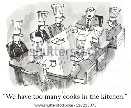 """We have too many cooks in the kitchen."" - stock photo"