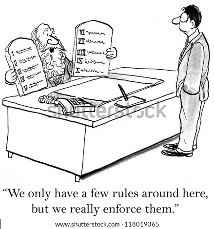 """""""We only have a few rules around here, but we really enforce them."""" - stock photo"""