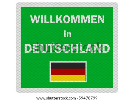 'Welcome to Germany' (in German) - photo realistic sign, isolated on a pure white background - stock photo