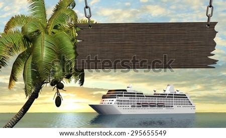 wood sign before palms and a cruise ship in sunset