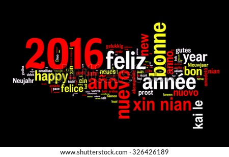 2016 word cloud on black background, new year translated in many languages
