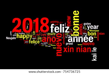 2018 word cloud on black background, new year translated in many languages