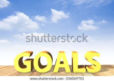 "word ""goal"" on wood has sky background"
