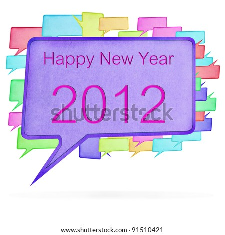 2012 wording Multicolor paper Speech bubble on white background - stock photo