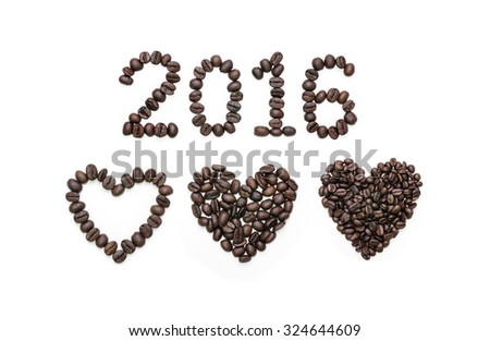 """2016 year"" Abstract alphabet number of coffee beans and heart shape roasted coffee beans on white. - stock photo"