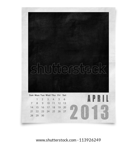2013 year calendar ,April on blank photo frame isolated on white