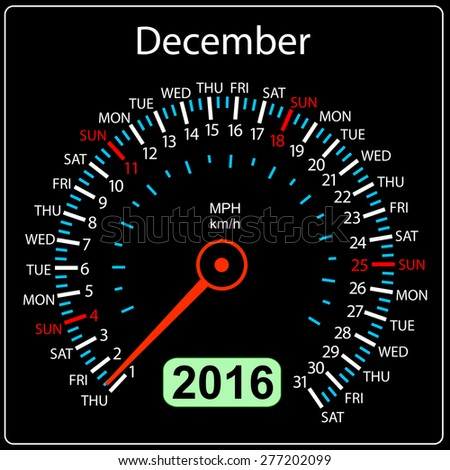 2016 year calendar speedometer car. December.  illustration. - stock photo