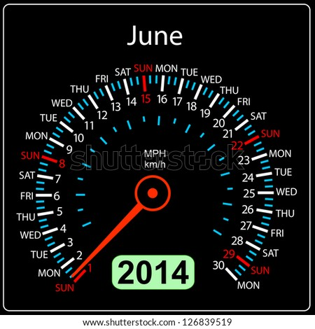 2014 year calendar speedometer car in illustration. June. - stock photo