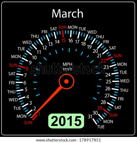 2015 year calendar speedometer car in . March. - stock photo