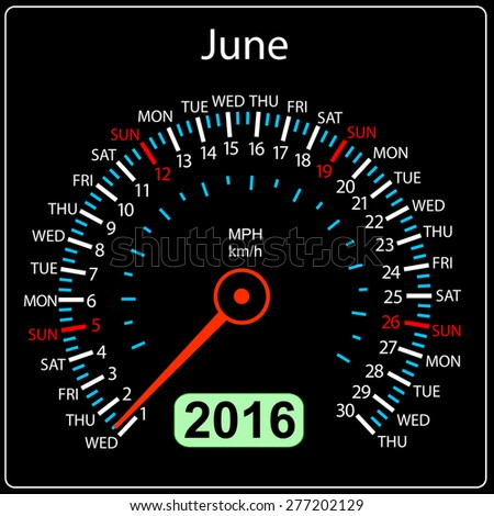2016 year calendar speedometer car. June.  illustration. - stock photo