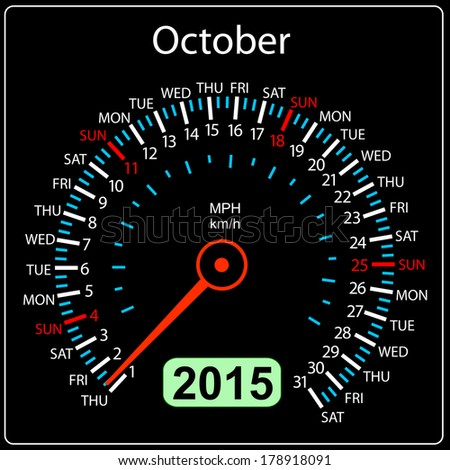2015 year calendar speedometer car. October. - stock photo