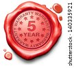 5 year warranty top quality product five years assurance and replacement best top quality guarantee guaranteed commitment - stock vector