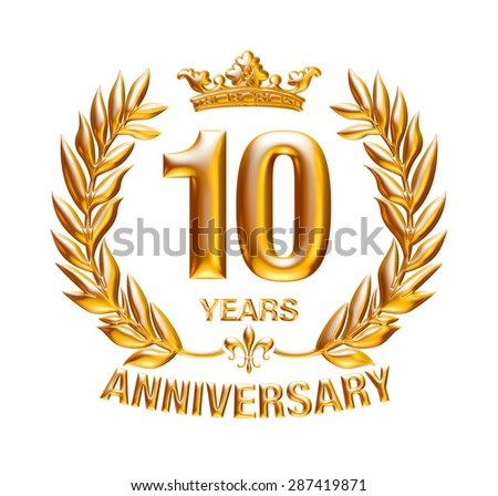 10 Years Anniversary golden badge on isolated white background.