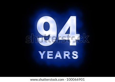 94 years text with blue glow on black background - stock photo