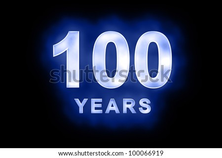 100 years text with blue glow on black background - stock photo