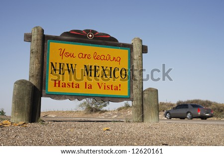"""You are Leaving New Mexico"" sign along the Texas/New Mexico border."