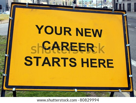 'Your New Career' Sign - stock photo