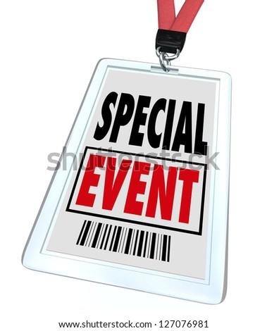 A badge and lanyard with printed pass reading Special Event to advertise or market a convention, conference, meeting, exhibition, expo or exposition - stock photo