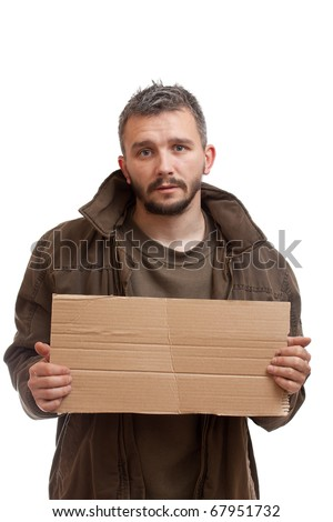 A beggar holding carton suitable for adding text, isolated on white background - stock photo