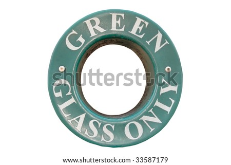 a bin sign for recycling green glass only with clipping path - stock photo