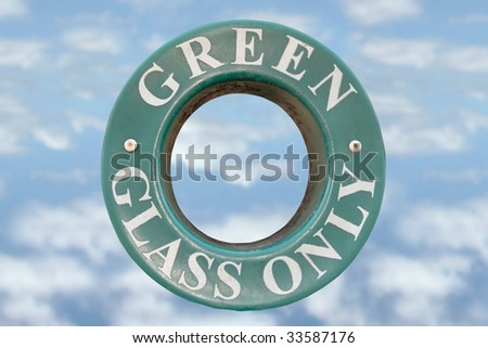 a bin sign for recycling green glass only with cloudy background - stock photo