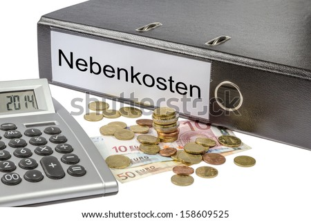 A Binder labeled wit the word nebenkosten (German additional expenses) calculator and european currency isolated on white background - stock photo