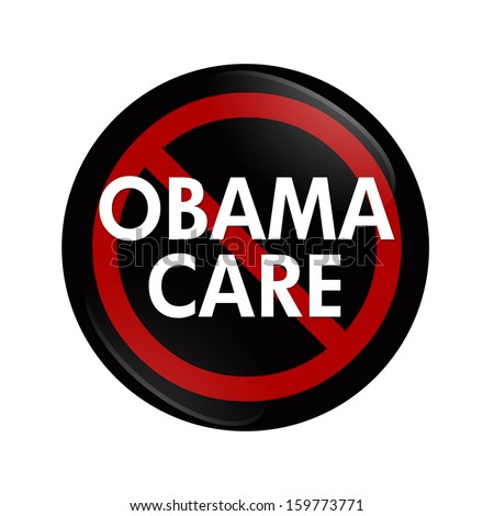A black button with word Obamacare and not symbol isolated on white, Stopping Obamacare - stock photo