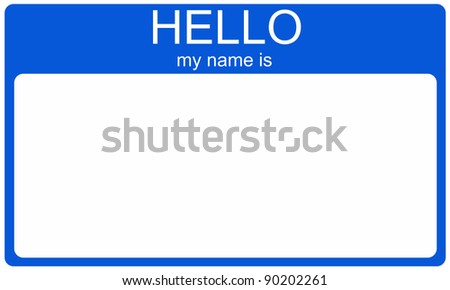 A blank dark blue name tag with the words Hello My Name is and white space for your name or text. - stock photo