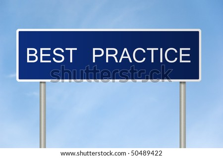 A blue road sign with white text saying best practice