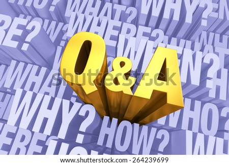 """A bright, gold """"Q&A"""" emerges from a light, 3D blue gray background filled with """"WHO?"""", """"WHAT?"""", """"WHERE?"""", """"WHEN?"""", """"HOW?"""", and """"WHY?"""" at different depths. - stock photo"""