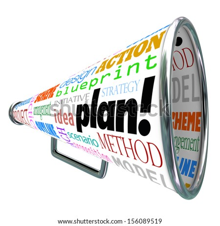 A bullhorn or megaphone with the words plan, strategy, idea, action, blueprint, scheme, scenario, arrangement, project and other related terms - stock photo