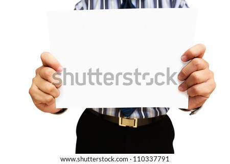 A business man holding blank paper, Isolated on white
