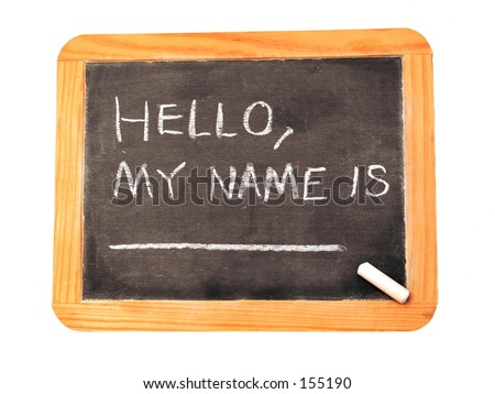 """A chalkboard with """"Hello, My Name Is _______"""" Ready for your information. - stock photo"""