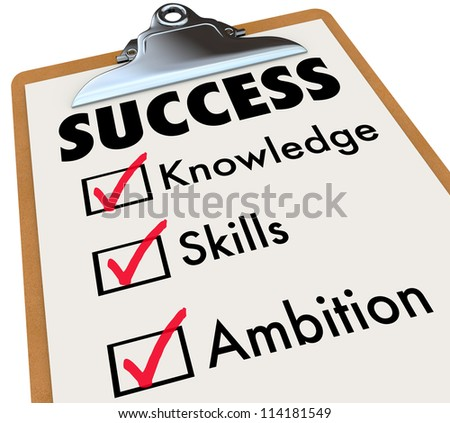 A checklist with the word Succeed and check boxes marked for the words Knowledge, Skills and Ambition - stock photo