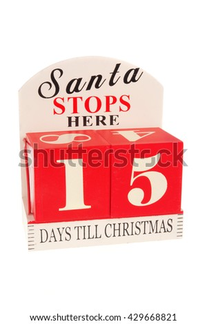 A christmas countdown ornament isolated on a white background 15 Days to Christmas - stock photo