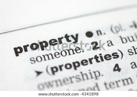 A close up of the word property from a dictionary