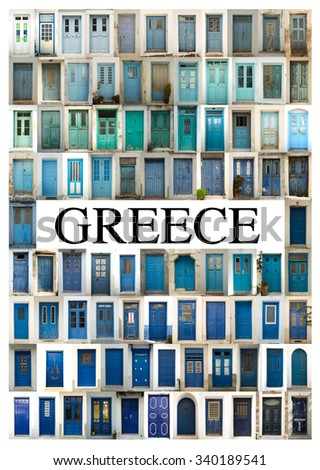 A collage of greek doors, classified by colors tonality and presented in a white border with the city name Greece in the middle. - stock photo