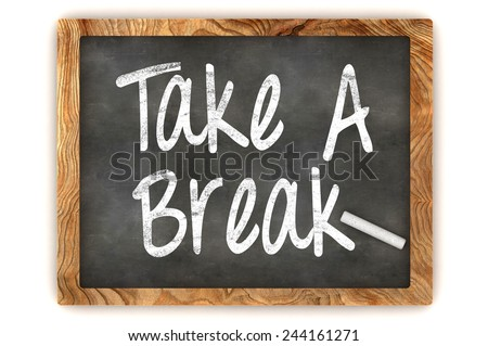 A Colorful 3d Rendered Blackboard Illustration Showing 'Take a Break' - stock photo